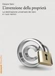L' invenzione della proprietà. La destinazione universale dei beni e i suoi nemici Ebook di  Cesare Salvi