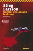Uomini che odiano le donne. Millennium Ebook di  Stieg Larsson