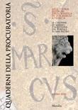 Quaderni della procuratoria. Arte, storia, restauri della basilica di San Marco a Venezia (2020). Vol. 14: Libro di