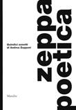 Zeppa poetica. Quindici sonetti di Andrea Zepponi Libro di