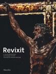 Revixit. A carved masterpiece by Giuseppe Torretti restored by Venetian Heritage. Ediz. illustrata Libro di
