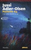 Paziente 64. I casi della sezione Q. Vol. 4: Libro di  Jussi Adler-Olsen