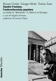 Sandro Fontana, l'anticonformista popolare. Le sfide di «Bertoldo» in Italia e in Europa Libro di  Renato Cristin, Giorgio Merlo, Tonino Zana