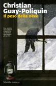 Il peso della neve Libro di  Christian Guay-Poliquin