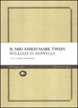 Il mio amico Mark Twain
