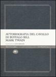 Autobiografia del cavallo di Buffalo Bill