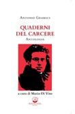 Quaderni del carcere. Antologia Ebook di  Antonio Gramsci, Antonio Gramsci