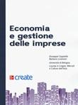 Economia e gestione delle imprese Libro di  Giuseppe Cappiello, Barbara Lorenzini