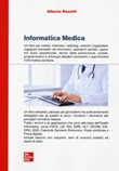 Informatica medica. Pod Libro di  Alberto Rosotti