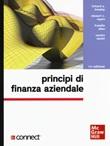 Principi di finanza aziendale. Con Connect Libro di  Franklin Allen, Richard A. Brealey, Stewart C. Myers, Sandro Sandri