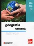 Geografia umana. Con Connect Libro di  Mark D. Bjelland, Arthur Getis, Daniel R. Montello