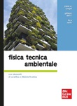 Fisica tecnica ambientale. Con elementi di acustica e illuminotecnica Ebook di  Yunus A. Çengel, Giuliano Dall'Ò, Luca Sarto