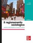 Il ragionamento sociologico. Questioni metodologiche ed esempi di ricerca Ebook di  Sonia Stefanizzi