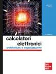 Calcolatori elettronici. Architettura e organizzazione Ebook di  Giacomo Bucci