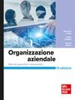 Organizzazione aziendale. Mercati, gerarchie e convenzioni Ebook di  Giovanni Costa, Paolo Gubitta, Daniel Pittino