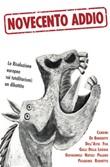 Novecento addio. La Risoluzione europea sui totalitarismi: un dibattito Libro di
