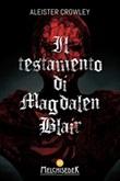 Il testamento di Magdalen Blair Ebook di  Aleister Crowley