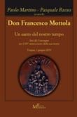 Don Francesco Mottola. Un santo del nostro tempo Libro di