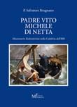 Padre Vito Michele Di Netta. Missionario Redentorista nella Calabria del'800 Libro di  Salvatore Brugnano