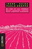 Di chi è la terra? Dalla giustizia sociale alla giustizia ecologica Ebook di  Paolo Groppo, Irene Guida