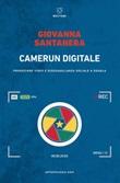 Camerun digitale. Produzione video e disuguaglianza sociale a Douala Ebook di  Giovanna Santanera