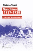 Nanchino 1937-1938. La strage dissotterrata Ebook di  Tiziano Tussi
