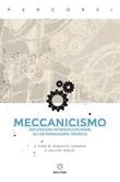 Meccanicismo. Riflessioni interdisciplinari su un paradigma teorico Ebook di