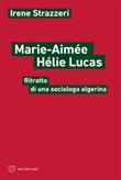 Marie-Aimée Hélie-Lucas. Ritratto di una sociologa algerina Ebook di  Irene Strazzeri
