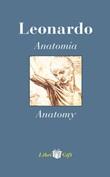 Leonardo. Anatomia-Anatomy. Ediz. italiana e inglese Libro di