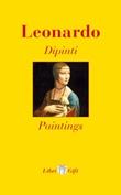 Leonardo. Dipinti-Paintings. Ediz. italiana e inglese Libro di