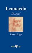 Leonardo. Disegni-Drawings. Ediz. italiana e inglese Libro di