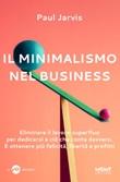 Il minimalismo nel business Libro di  Paul Jarvis