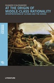 At the origin of middle-class rationality. Interpretations of «Ulysses and the siren» Libro di  Ruggero D'Alessandro