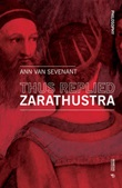 Thus replied Zarathustra Libro di  Ann Van Sevenant
