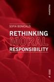 Rethinking moral responsibility Libro di  Sofia Bonicalzi