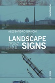 Landscape by signs Ebook di  Alessandro Bianchi