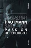 Giovanni Hautmann and the passion of thought Libro di