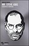 Mr. Steve Jobs. Sognatore di computer