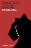 Genocidi animali Ebook di  Alessandro Dal Lago, Massimo Filippi, Antonio Volpe