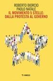Il Movimento 5 stelle: dalla protesta al governo Ebook di  Roberto Biorcio, Paolo Natale