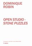 Open studio. Stone puzzles Libro di  Dominique Robin