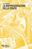 La rappresentazione dello spazio Ebook di  Elio Franzini