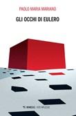 Gli occhi di Eulero Ebook di  Paolo Maria Mariano