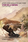 Studi della natura Ebook di  J.-Henri Bernardin de Saint-Pierre