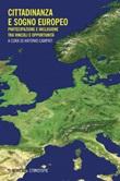 Cittadinanza e sogno europeo. Partecipazione e inclusione tra vincoli e opportunità Ebook di
