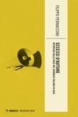Eccessi d'autore. Retoriche della voce nel romanzo italiano di oggi Ebook di  Filippo Pennacchio
