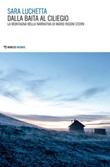 Dalla baita al ciliegio. La montagna nella narrativa di Mario Rigoni Stern Ebook di  Sara Luchetta