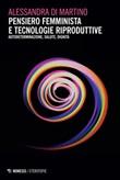 Pensiero femminista e tecnologie riproduttive. Autodeterminazione, salute, dignità Ebook di  Alessandra Di Martino