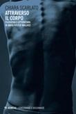 Attraverso il corpo. Filosofia e letteratura in David Foster Wallace Ebook di  Chiara Scarlato