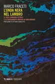 L' onda nera nel Lambro. Il caso Lombarda Petroli e lo sversamento abusivo di idrocarburi Ebook di  Marco Fraceti